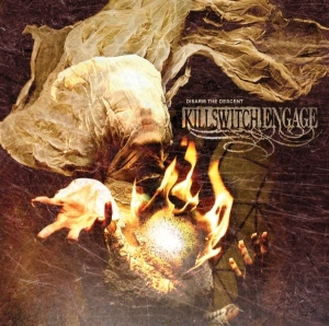 killswitch engage_disarm the descent