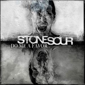 stone sour_do me a favor2