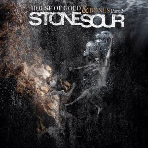 stone sour_house of gold and bones part 2