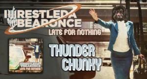 iwrestledabearonce_thunder chunky