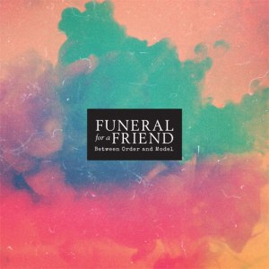 Funeral For A Friend_Between Order And Model