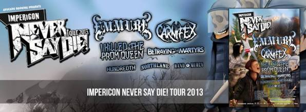 Impericon Never Say Die! Tour 2013