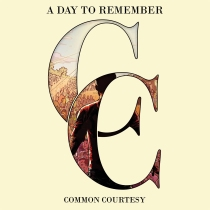a day to remember_common courtesy