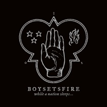boysetsfire-while-a-nation-sleeps