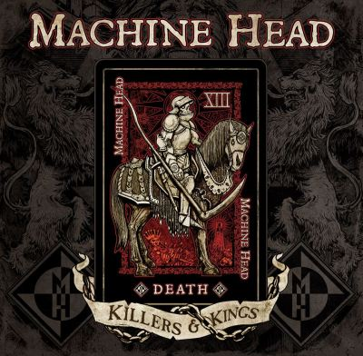 machine head_killers and kings
