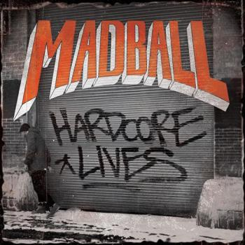 madball-hardcore-lives