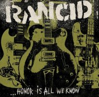 rancid_honor is all we know